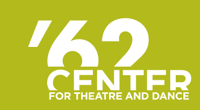 '62 Center for Theatre and Dance